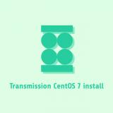 Transmission CentOS 7 install